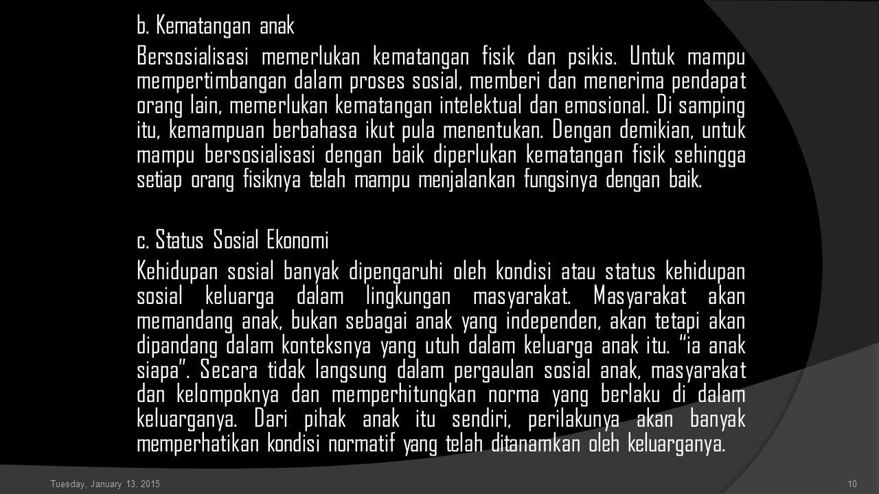 c. Status Sosial Ekonomi