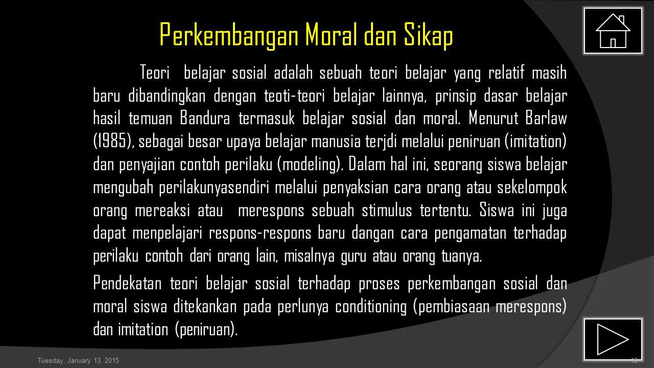 Perkembangan Moral dan Sikap