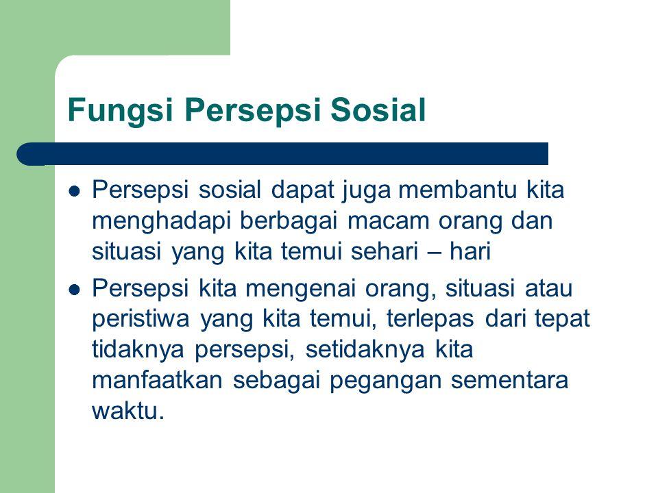 Fungsi Persepsi Sosial