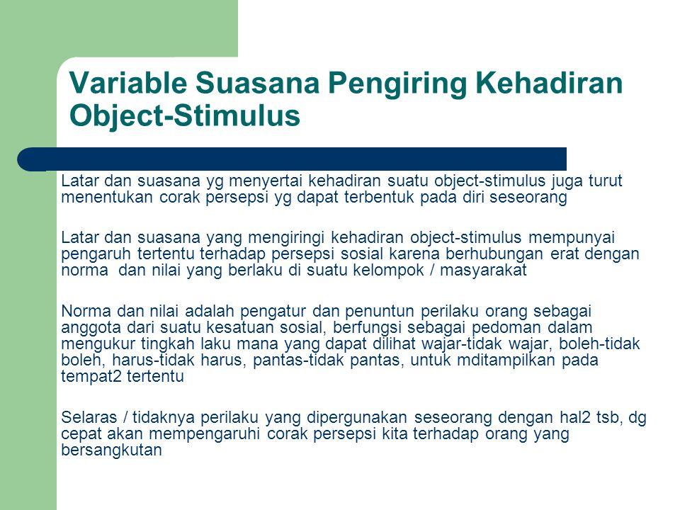 Variable Suasana Pengiring Kehadiran Object-Stimulus