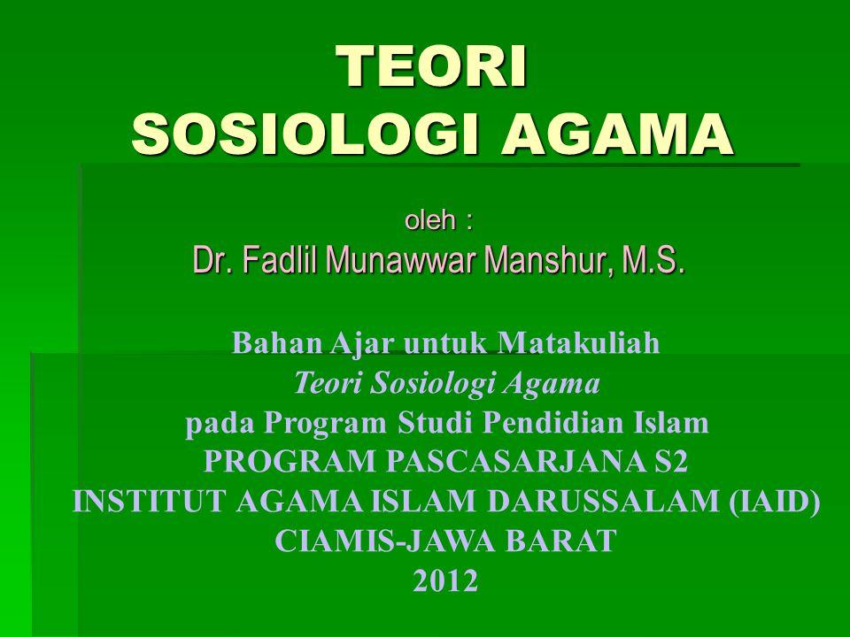 oleh : Dr. Fadlil Munawwar Manshur, M.S.