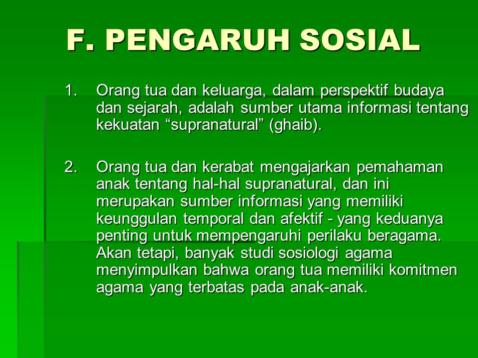 F. PENGARUH SOSIAL