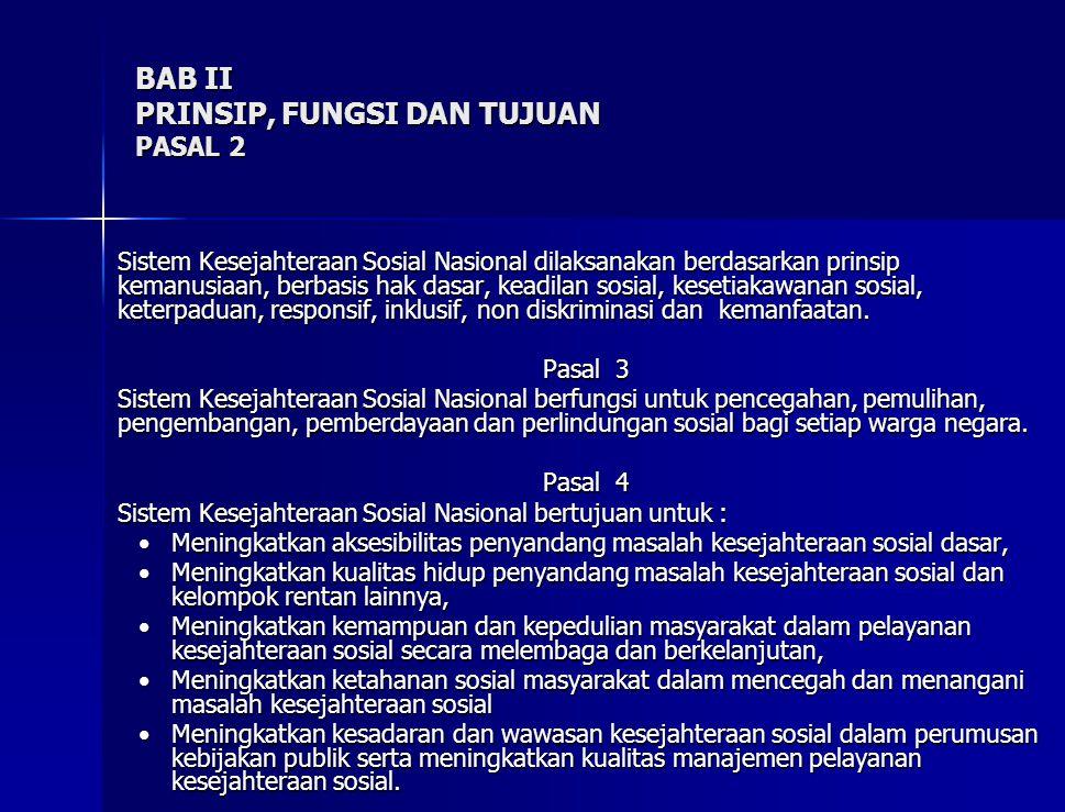 BAB II PRINSIP, FUNGSI DAN TUJUAN PASAL 2