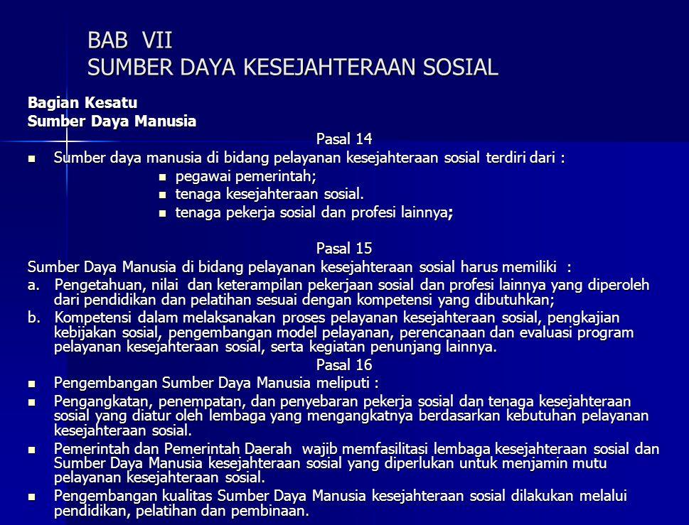 BAB VII SUMBER DAYA KESEJAHTERAAN SOSIAL