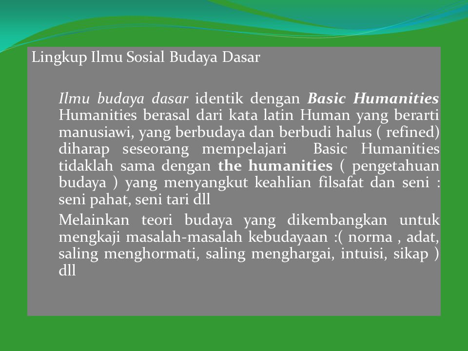 Lingkup Ilmu Sosial Budaya Dasar