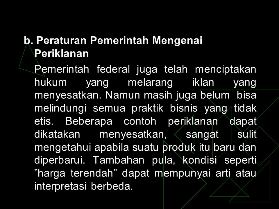 b. Peraturan Pemerintah Mengenai Periklanan