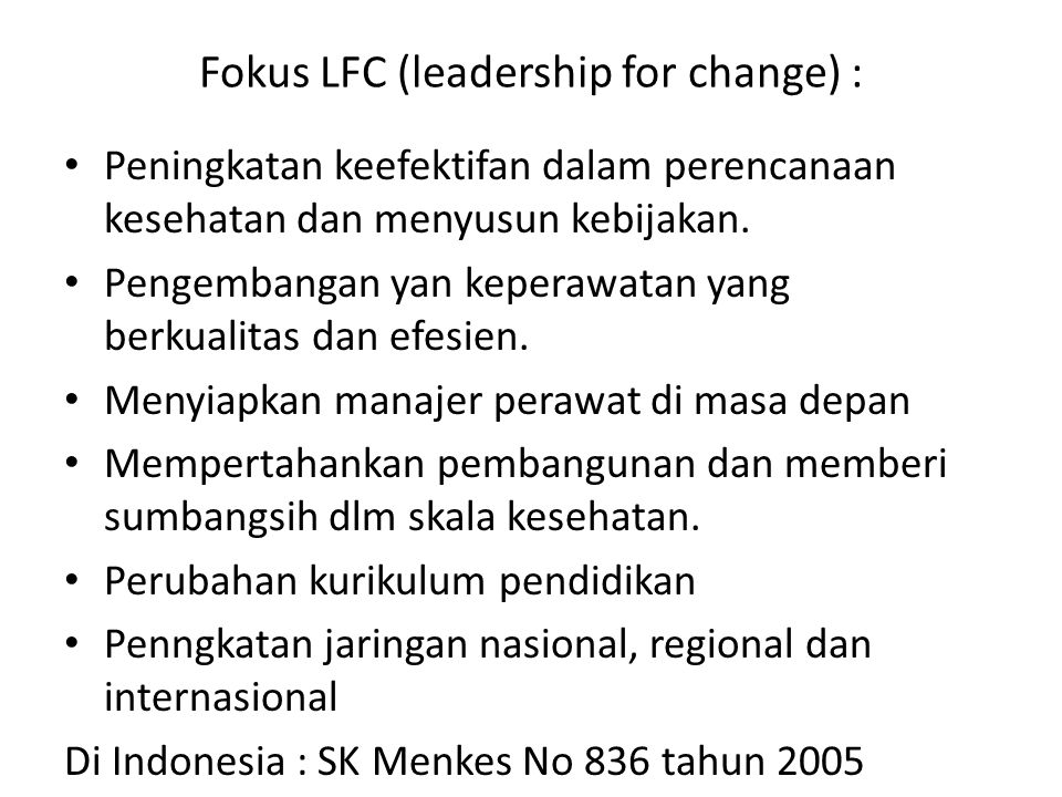 Fokus LFC (leadership for change) :