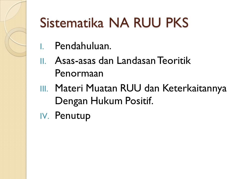 Sistematika NA RUU PKS Pendahuluan.