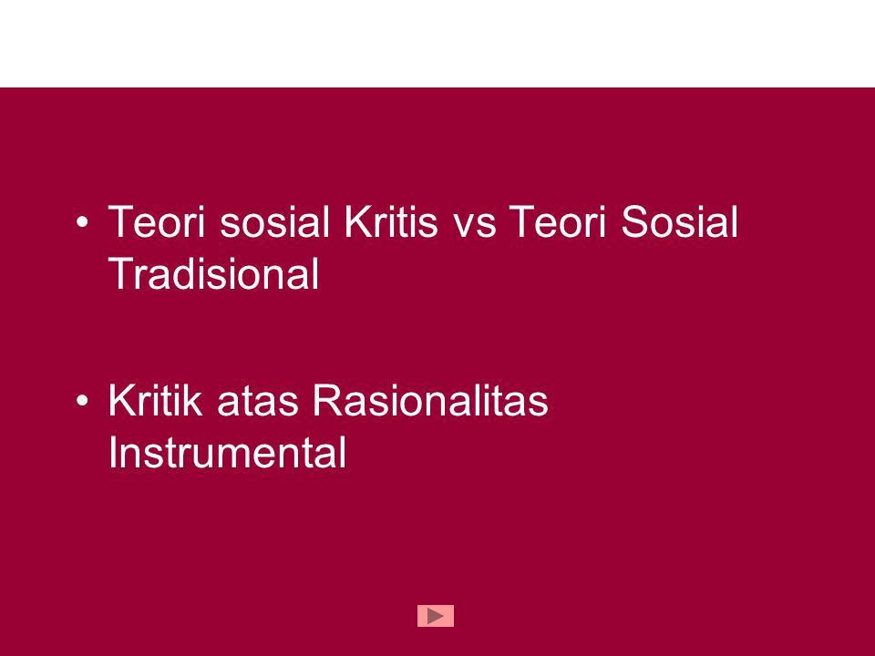Teori sosial Kritis vs Teori Sosial Tradisional