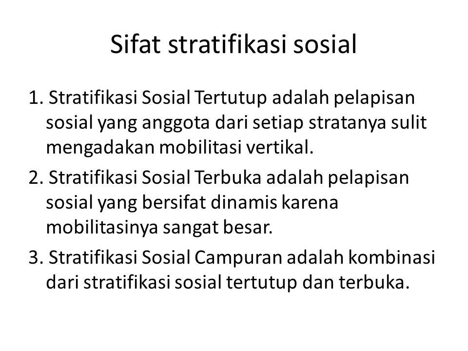 Sifat stratifikasi sosial