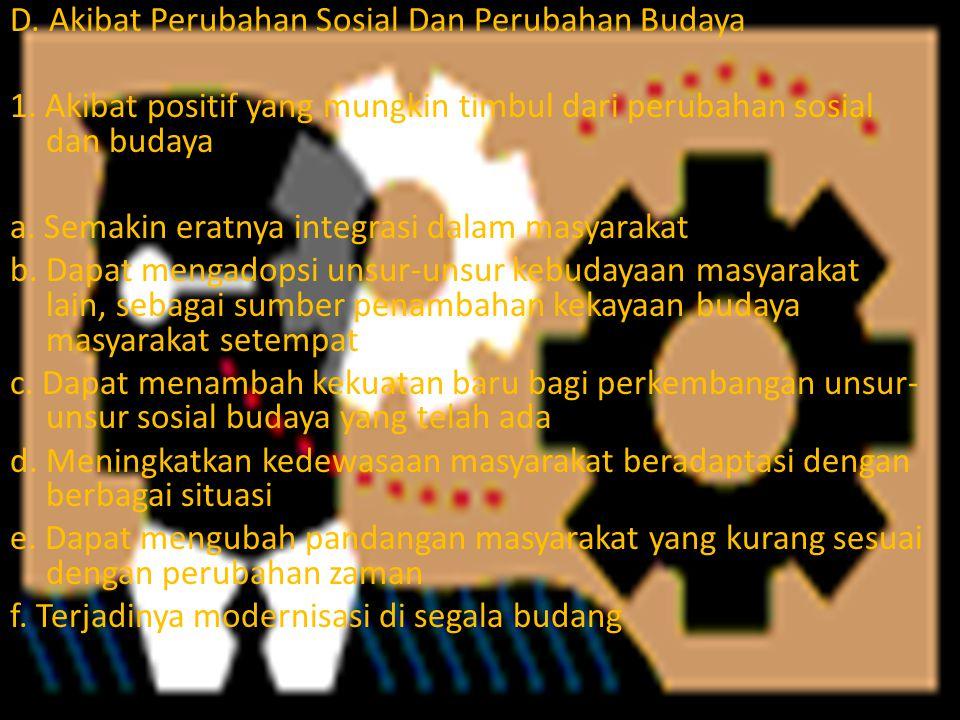 D. Akibat Perubahan Sosial Dan Perubahan Budaya 1