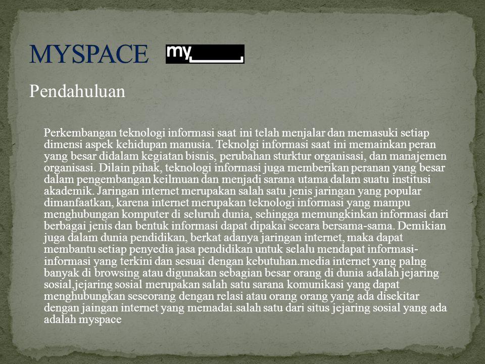 MYSPACE Pendahuluan.
