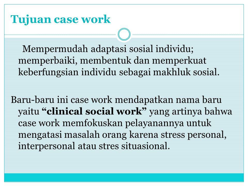 Tujuan case work