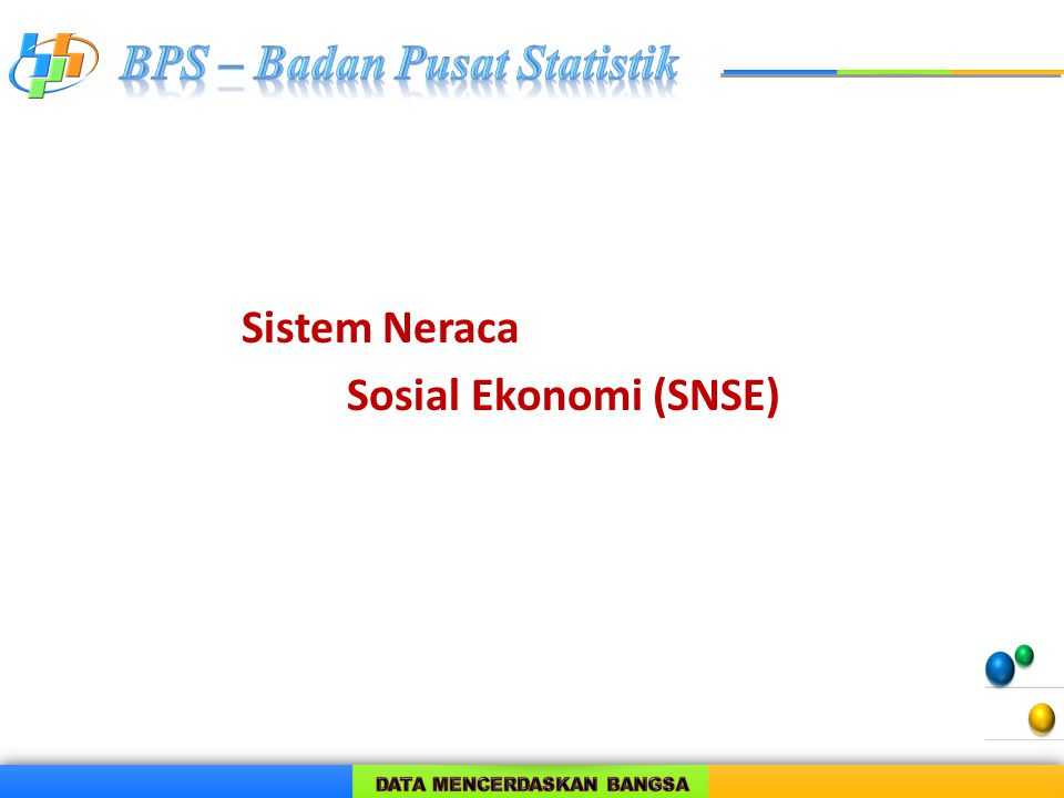 Sistem Neraca Sosial Ekonomi (SNSE)