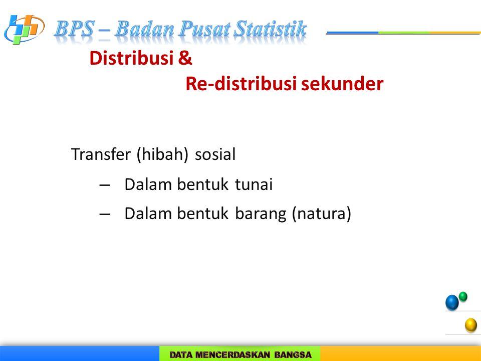 Distribusi & Re-distribusi sekunder