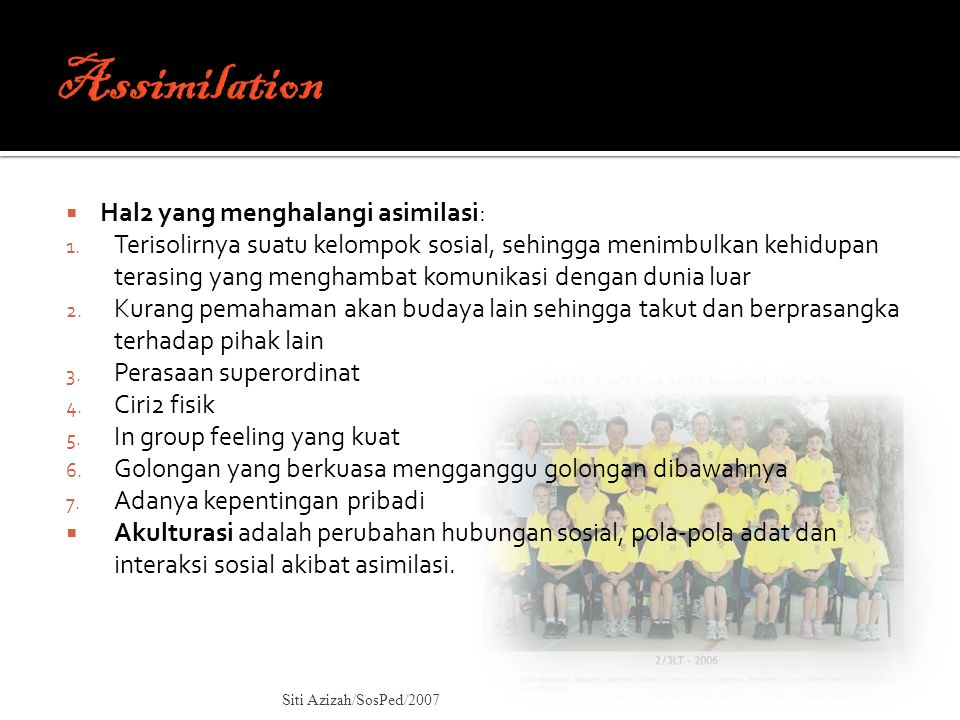 Assimilation Hal2 yang menghalangi asimilasi: