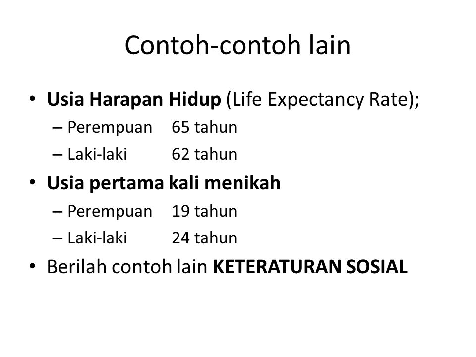 Contoh-contoh lain Usia Harapan Hidup (Life Expectancy Rate);