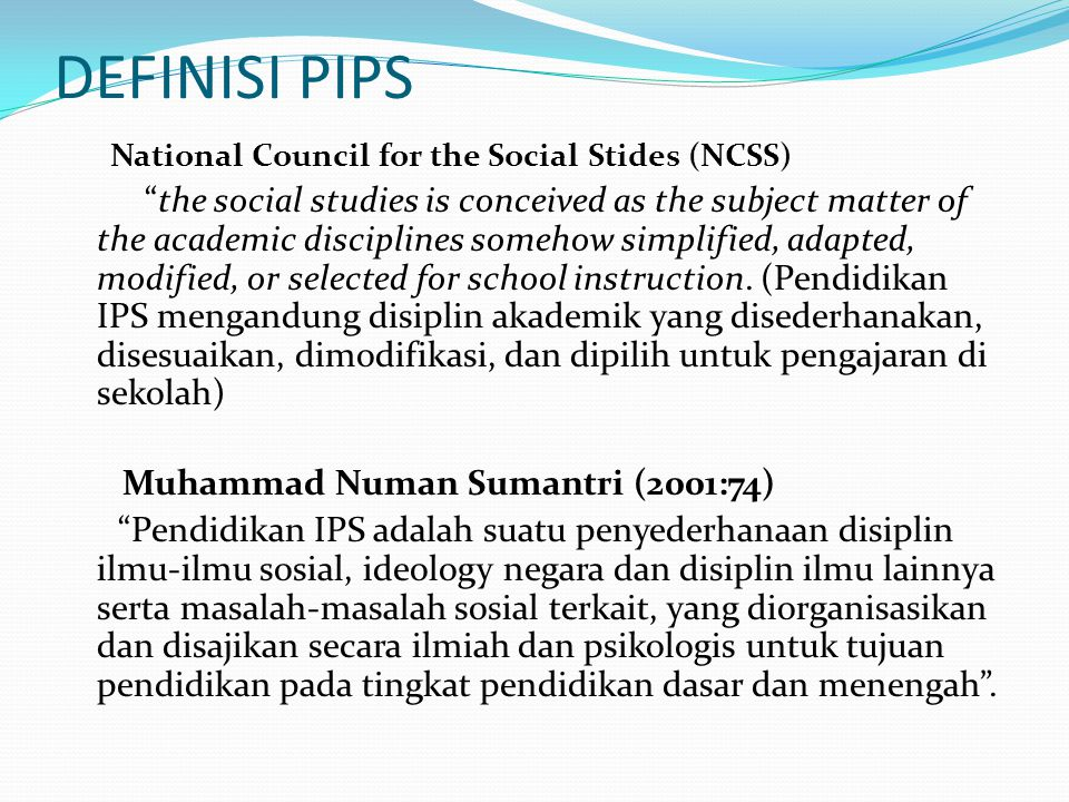 DEFINISI PIPS National Council for the Social Stides (NCSS)