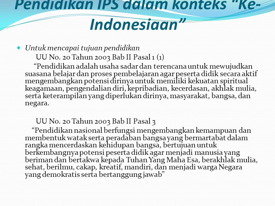 Pendidikan IPS dalam konteks Ke-Indonesiaan