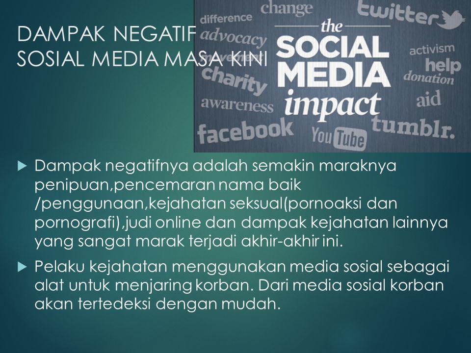 DAMPAK NEGATIF SOSIAL MEDIA MASA KINI