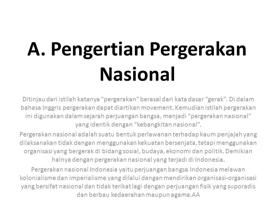 A. Pengertian Pergerakan Nasional