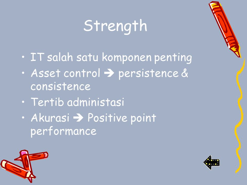 Strength IT salah satu komponen penting