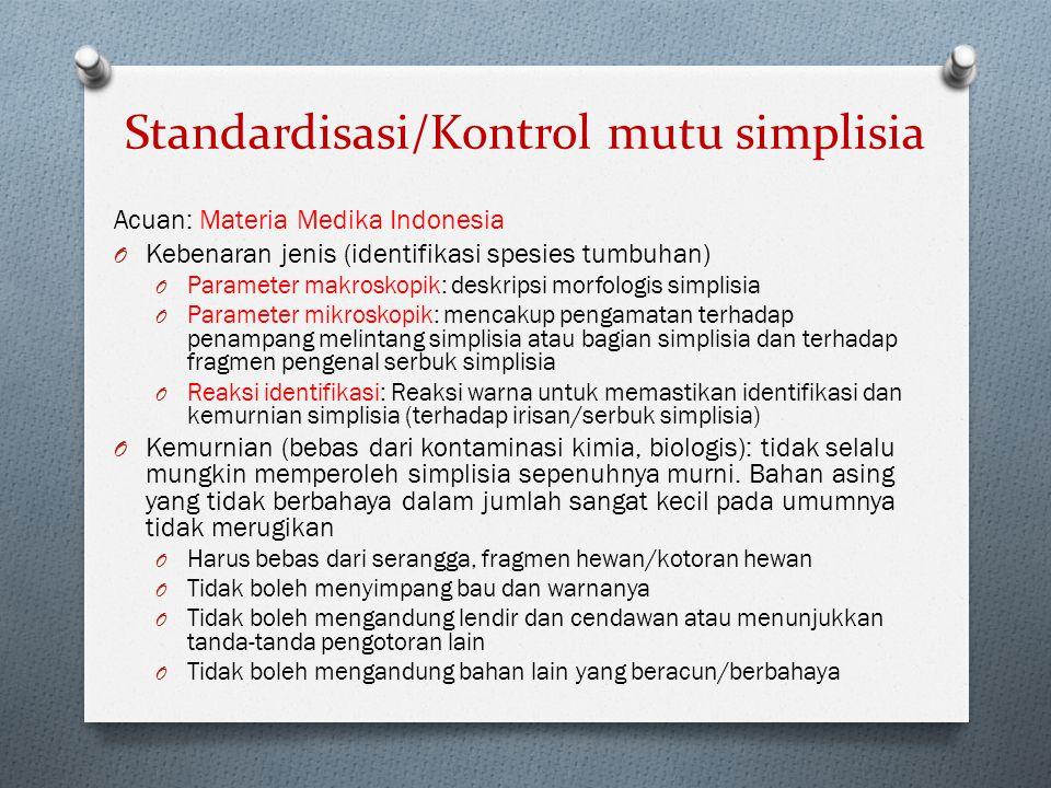 Standardisasi/Kontrol mutu simplisia