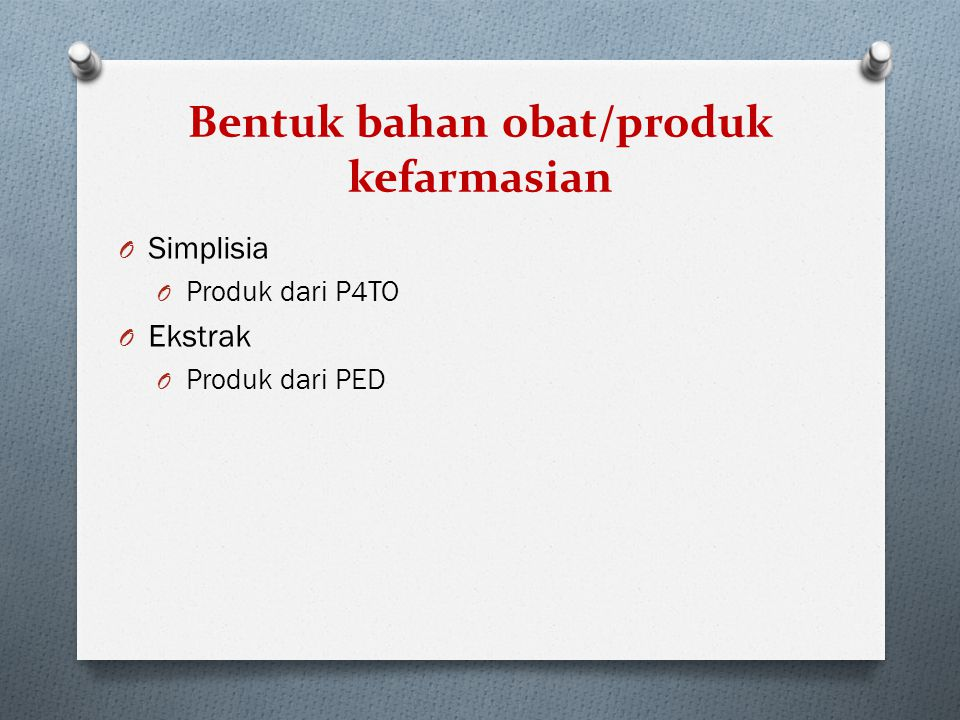 Bentuk bahan obat/produk kefarmasian
