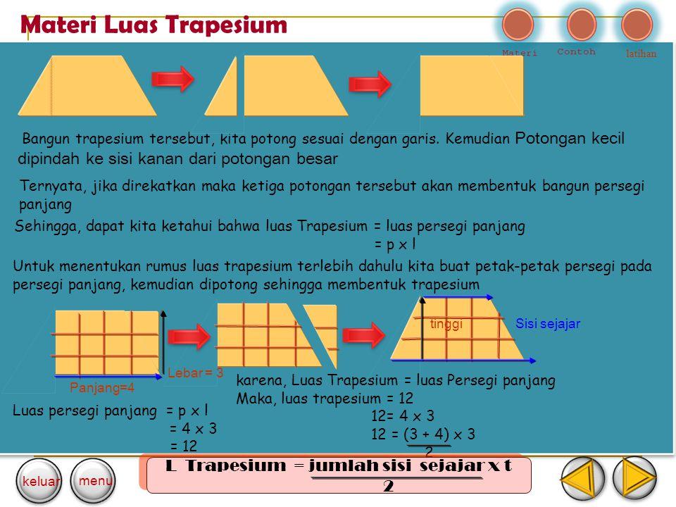 L Trapesium = jumlah sisi sejajar x t