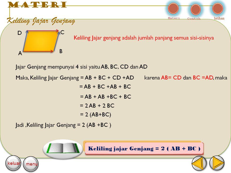 Keliling jajar Genjang = 2 ( AB + BC )
