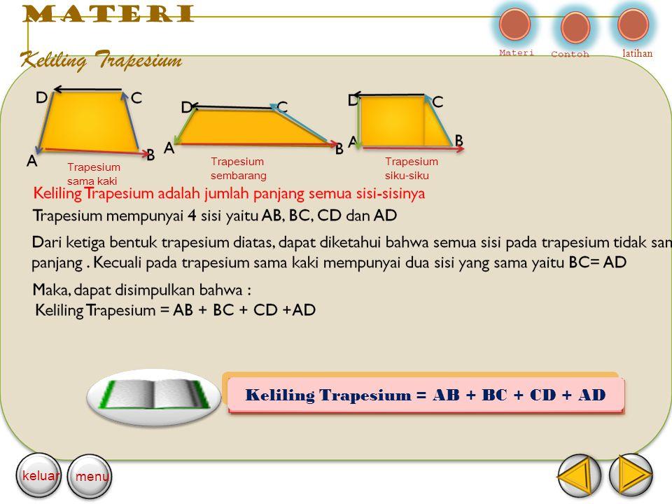 Keliling Trapesium = AB + BC + CD + AD