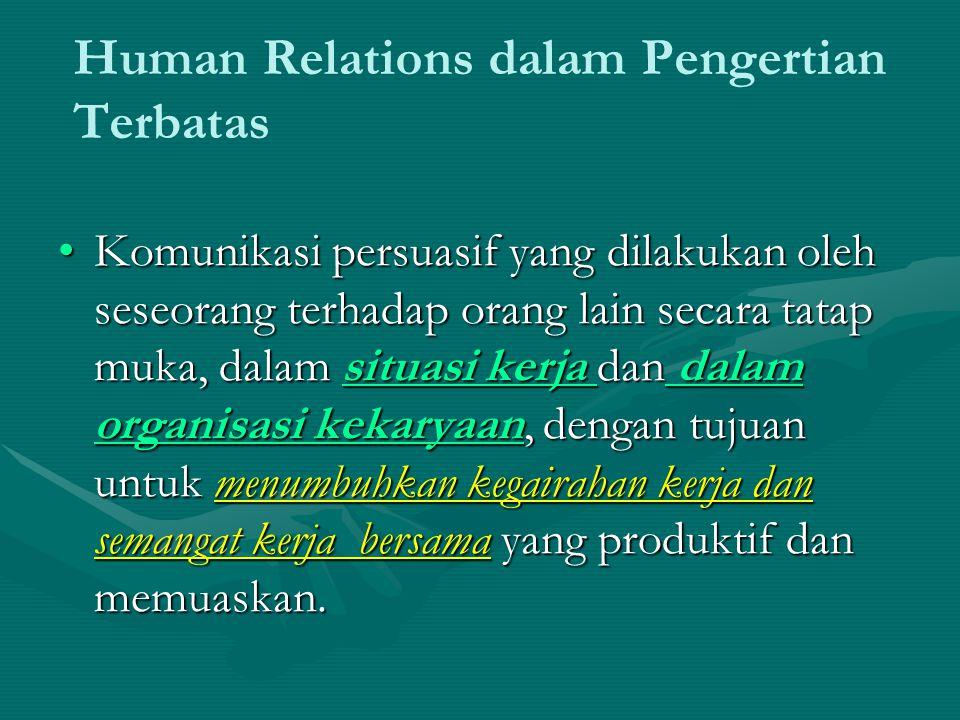 Human Relations dalam Pengertian Terbatas