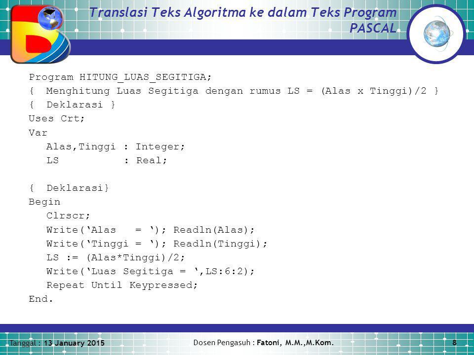 Translasi Teks Algoritma ke dalam Teks Program PASCAL