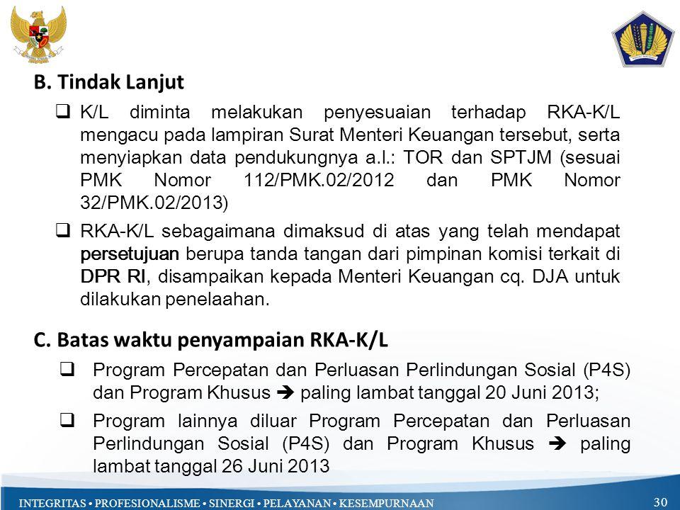 C. Batas waktu penyampaian RKA-K/L