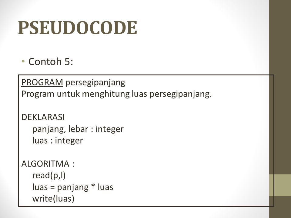 PSEUDOCODE Contoh 5: PROGRAM persegipanjang