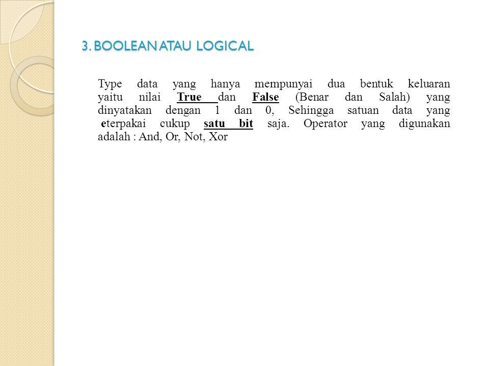 3. BOOLEAN ATAU LOGICAL