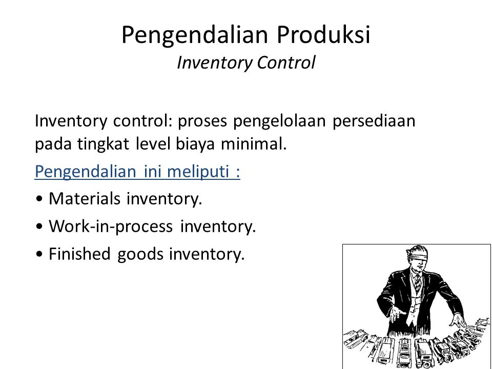 Pengendalian Produksi Inventory Control