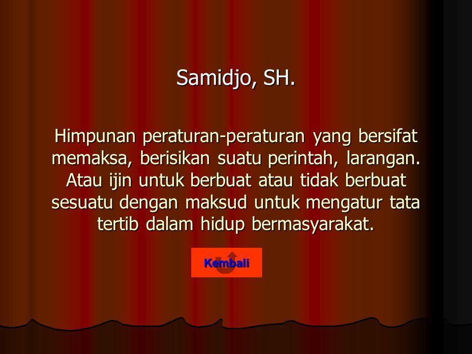 Samidjo, SH.