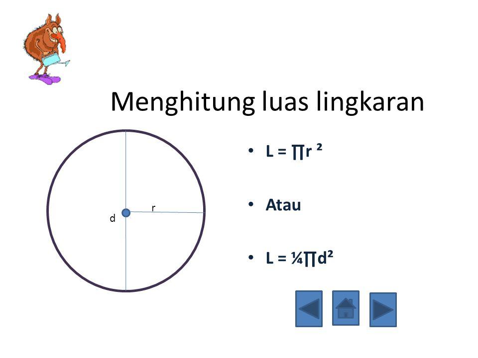 Menghitung luas lingkaran