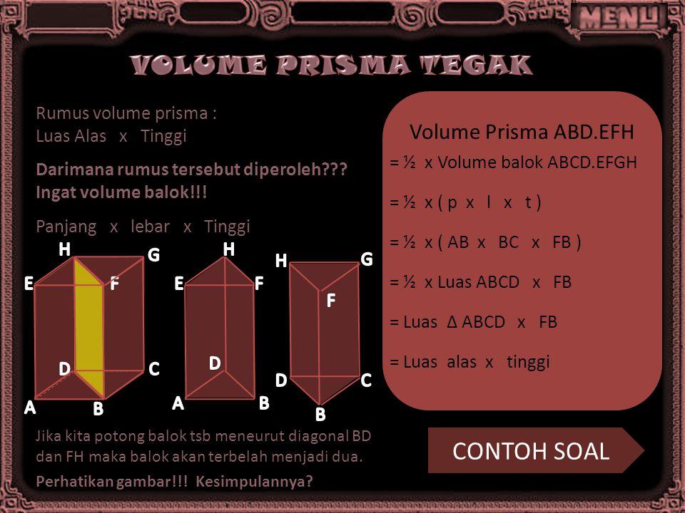 VOLUME PRISMA TEGAK CONTOH SOAL Volume Prisma ABD.EFH