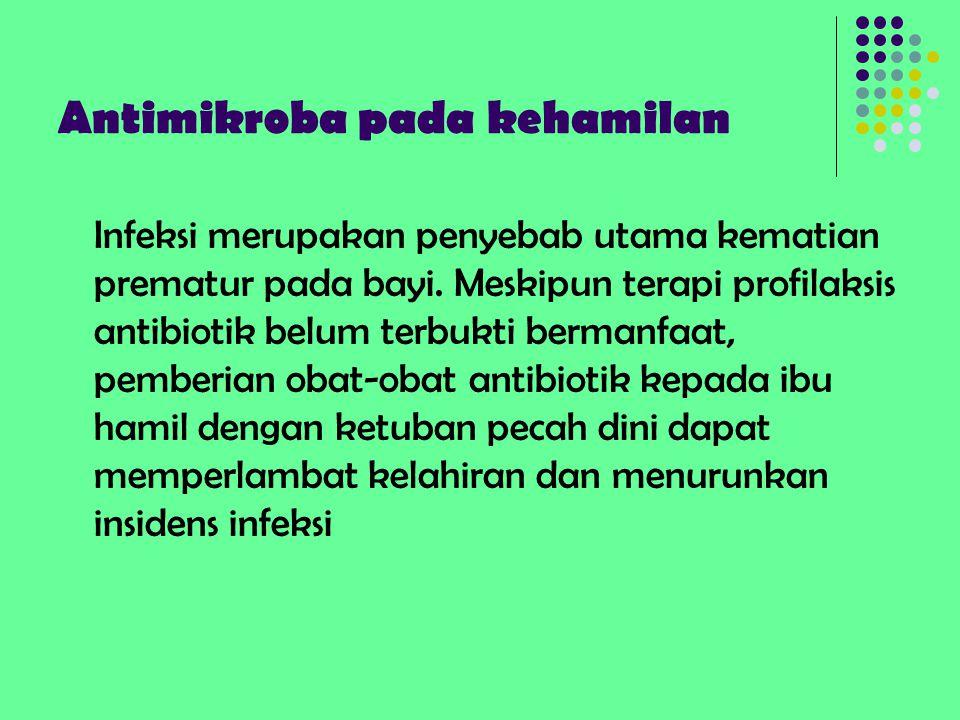 Antimikroba pada kehamilan