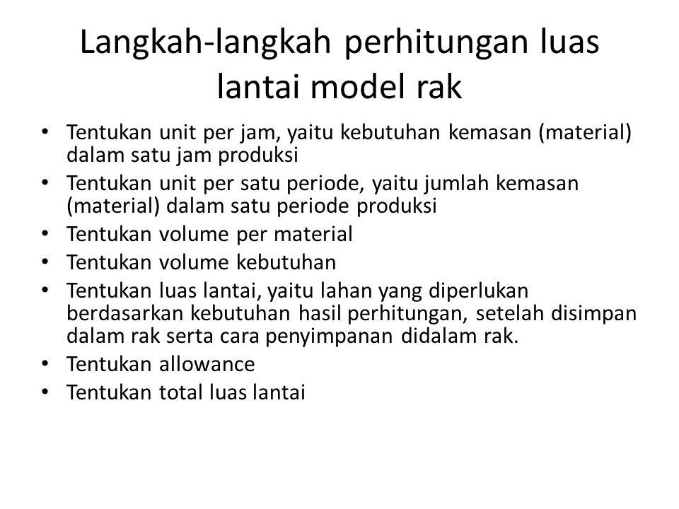 Langkah-langkah perhitungan luas lantai model rak