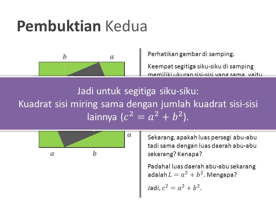 Pembuktian Kedua Jadi untuk segitiga siku-siku: