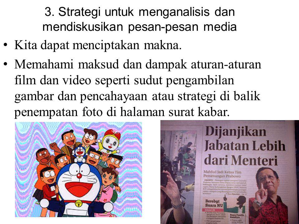 3. Strategi untuk menganalisis dan mendiskusikan pesan-pesan media