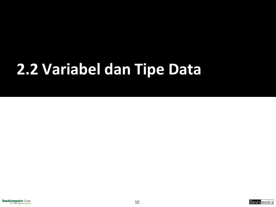 2.2 Variabel dan Tipe Data