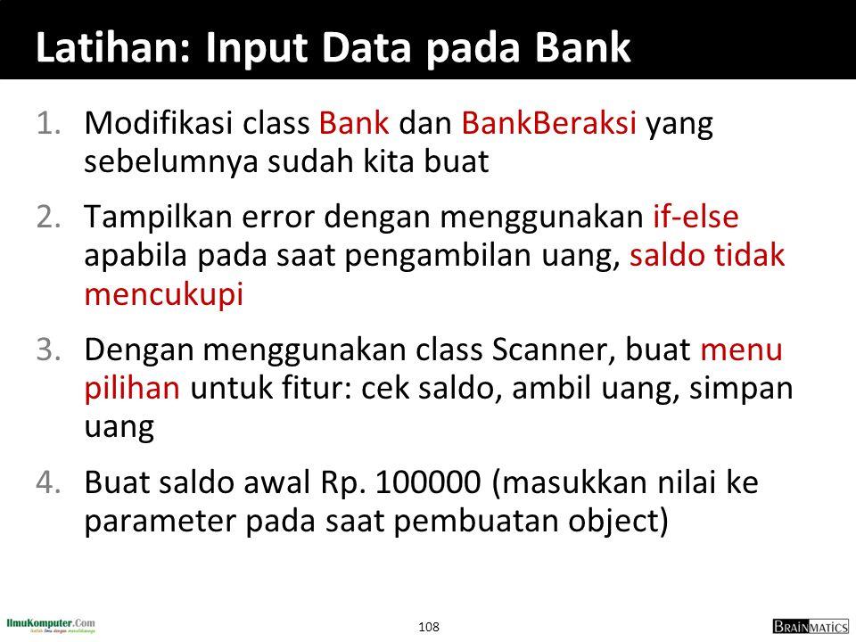 Latihan: Input Data pada Bank