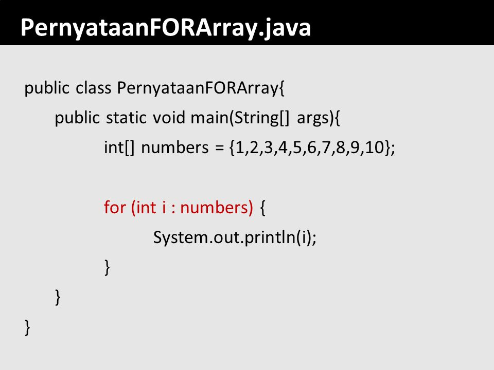 PernyataanFORArray.java