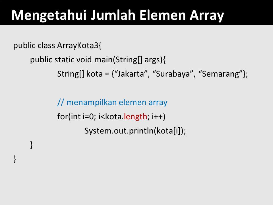 Mengetahui Jumlah Elemen Array