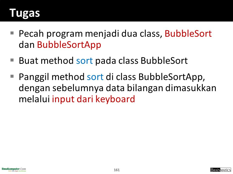 Tugas Pecah program menjadi dua class, BubbleSort dan BubbleSortApp