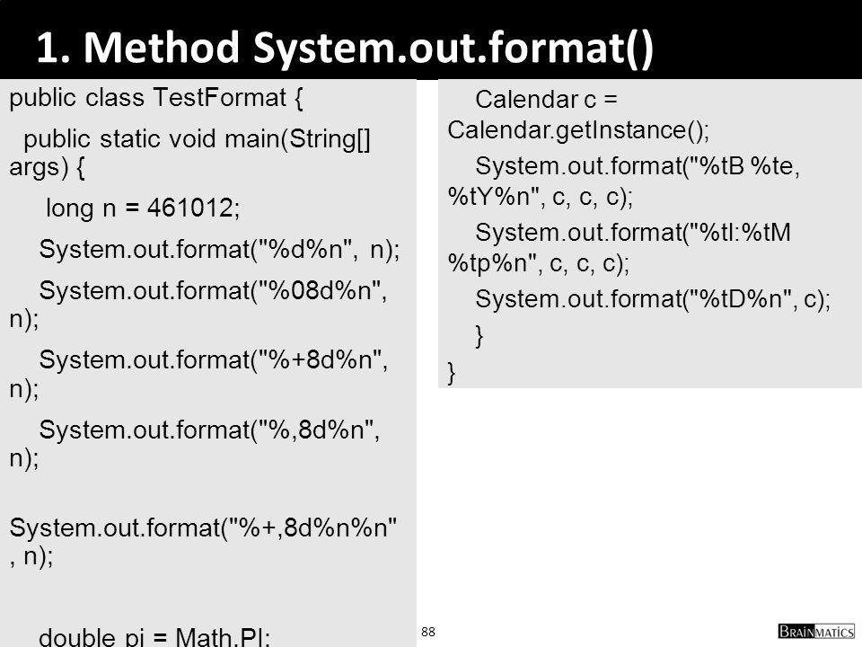 1. Method System.out.format()